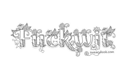 coloring books for adults bad words fuckwit swear words coloring page from the sweary by books coloring bad for adults words