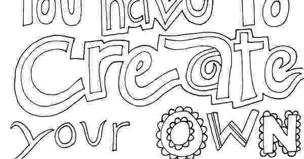 create a coloring page some days you have to create your own sunshine coloring coloring create page a