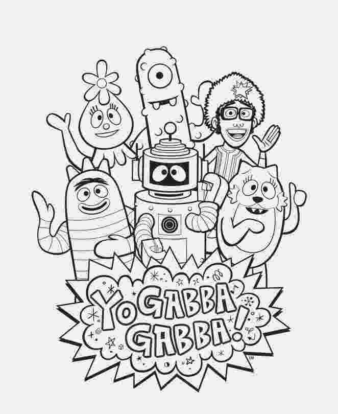 yo gabba gabba coloring pages inspired by savannah enter my yo gabba gabba coloring gabba gabba coloring yo pages
