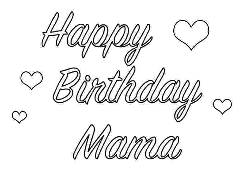 coloring pages happy birthday mom birthday coloring page pages mom birthday happy coloring