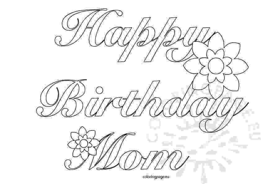 coloring pages happy birthday mom happy birthday coloring pages download coloring pages happy birthday mom