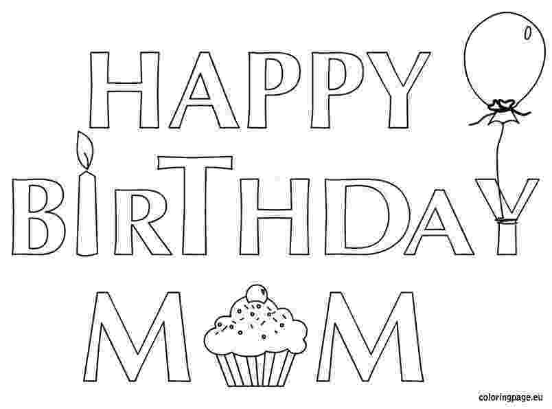 coloring pages happy birthday mom happy birthday mom coloring pages getcoloringpagescom birthday pages coloring happy mom