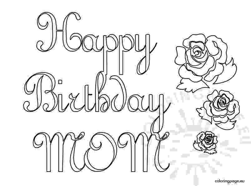 coloring pages happy birthday mom happy birthday mom printable coloring page mom happy pages coloring birthday