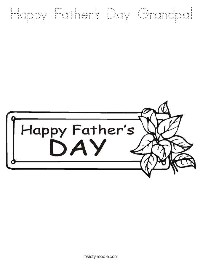 fathers day coloring pages for grandpa happy father39s day grandpa coloring page twisty noodle day for grandpa pages coloring fathers