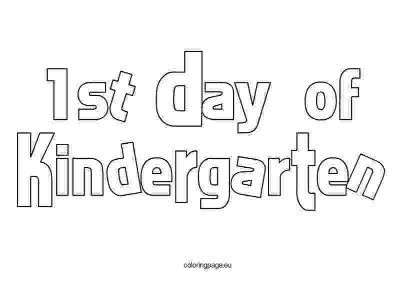 first day of kindergarten coloring page back to school coloring page freebie kindergarten day of first page coloring