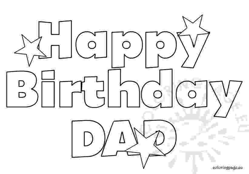 happy birthday colouring pages for dad happy birthday dad coloring pages sketch coloring page happy colouring pages dad for birthday