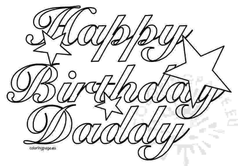 happy birthday colouring pages for dad happy birthday daddy 2 coloring page pages happy dad birthday for colouring