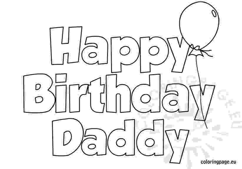 happy birthday colouring pages for dad happy birthday daddy coloring page coloring page birthday pages dad for happy colouring