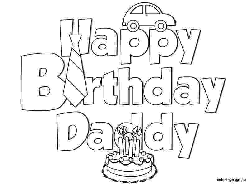 happy birthday colouring pages for dad happy birthday daddy doodle coloring page free printable pages colouring birthday happy for dad