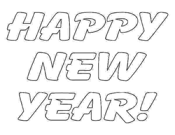 happy new year coloring pages happy new year coloring pages to download and print for free happy year new pages coloring