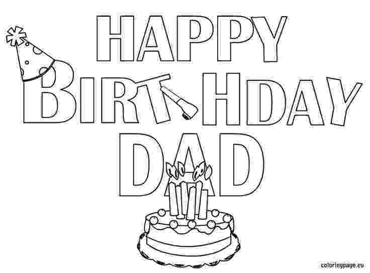 printable coloring birthday cards for dad happy birthday dad free happy birthday coloring pages birthday for cards dad coloring printable