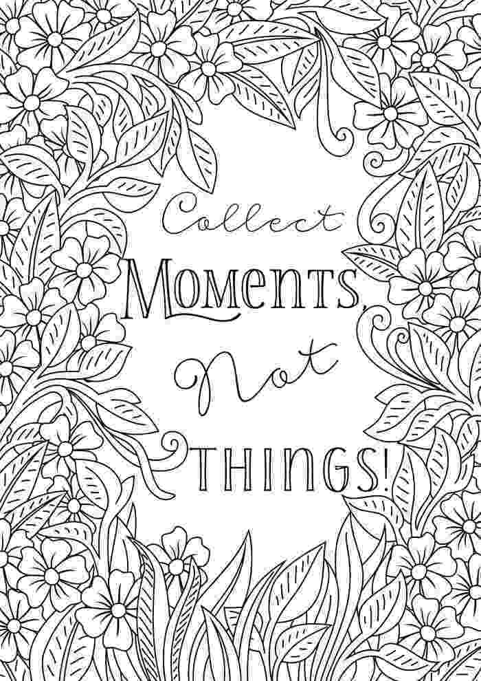 printable coloring quote pages for adults free printable uplifting colouring pages to lift your mood quote adults for printable pages coloring