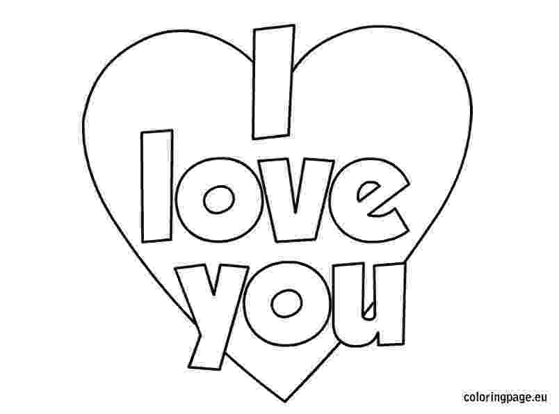 coloring pages that say i love you i love you coloring pages getcoloringpagescom love say you that i coloring pages