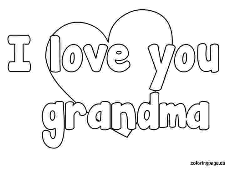 coloring pages that say i love you i love you grandma coloring page grandparent39s day say you that love pages coloring i