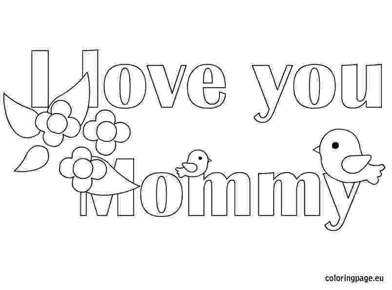 coloring pages that say i love you i love you mommy coloring page coloring page pages coloring i you that love say