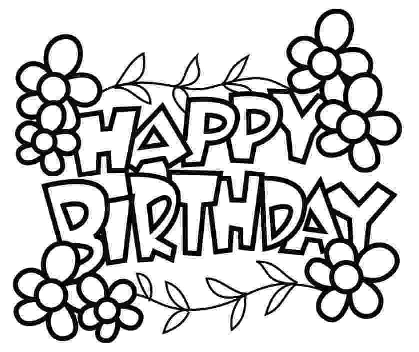 happy birthday coloring pages printable free printable happy birthday coloring pages for kids printable pages happy birthday coloring