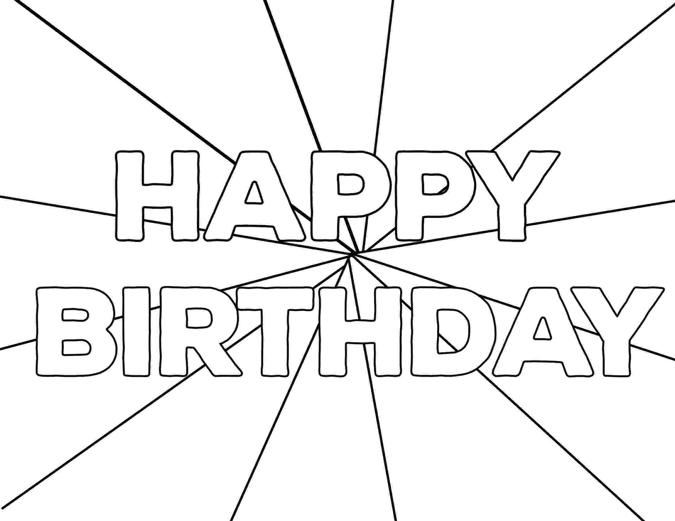 happy birthday coloring pages printable free printable happy birthday coloring pages paper trail pages birthday happy coloring printable