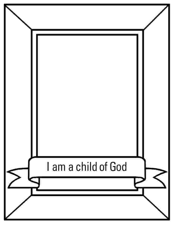 i am a child of god coloring page melonheadz lds illustrating i am a child of god coloring god page i child a am of