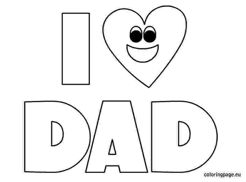 i love you dad coloring pages fathers day coloring child coloring dad coloring love pages i you