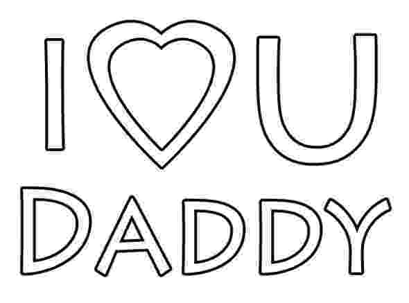 i love you dad coloring pages i love you dad coloring pages getcoloringpagescom love dad you pages coloring i