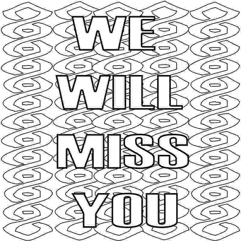 miss you coloring pages bye we39ll miss you coloring page twisty noodle pages coloring you miss