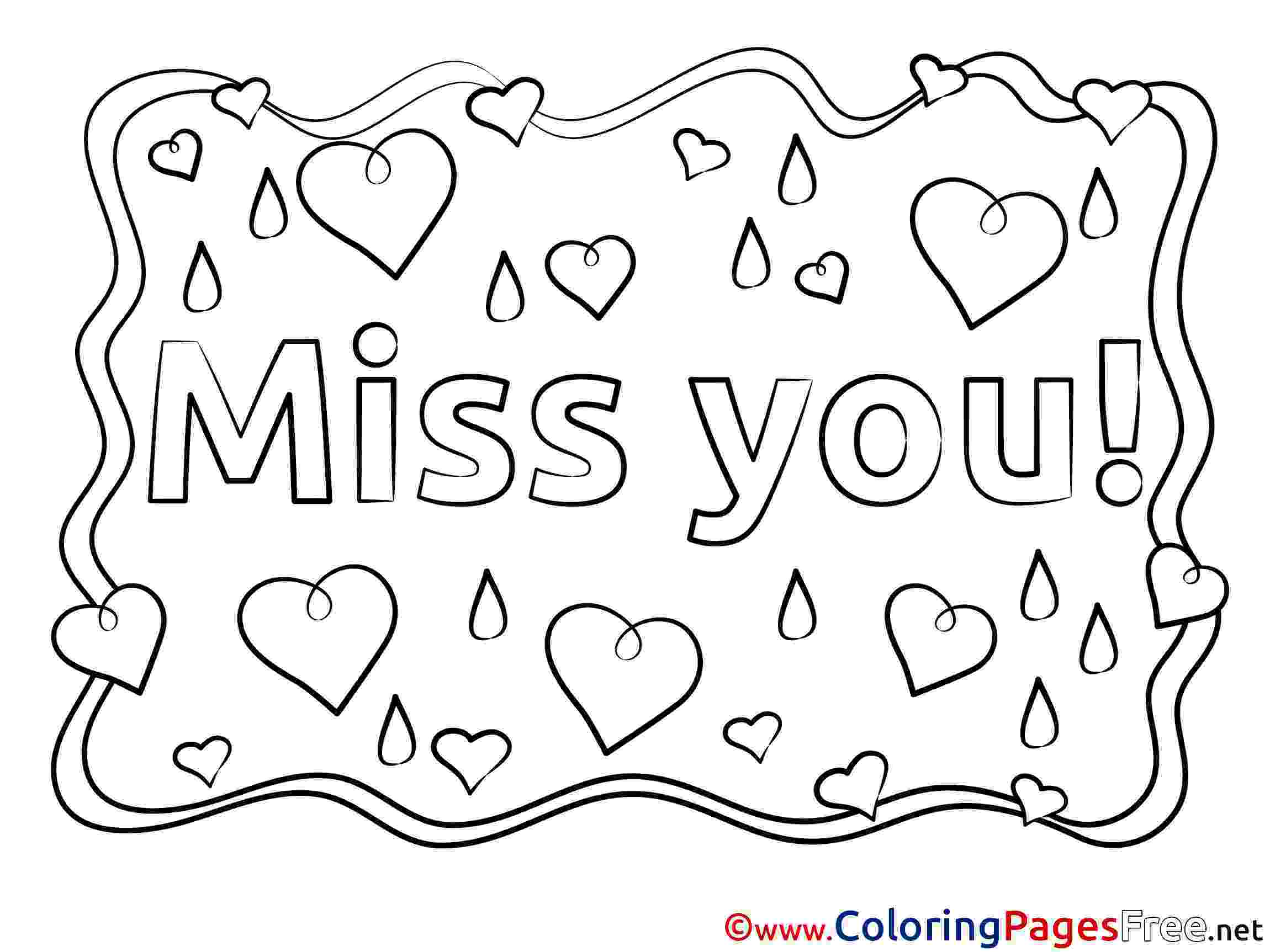miss you coloring pages i miss you coloring pages to print we miss you i will you miss coloring pages