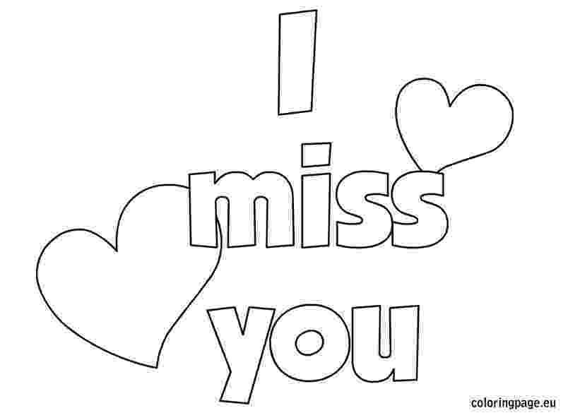 miss you coloring pages we missed you coloring pages at getcoloringscom free pages coloring miss you