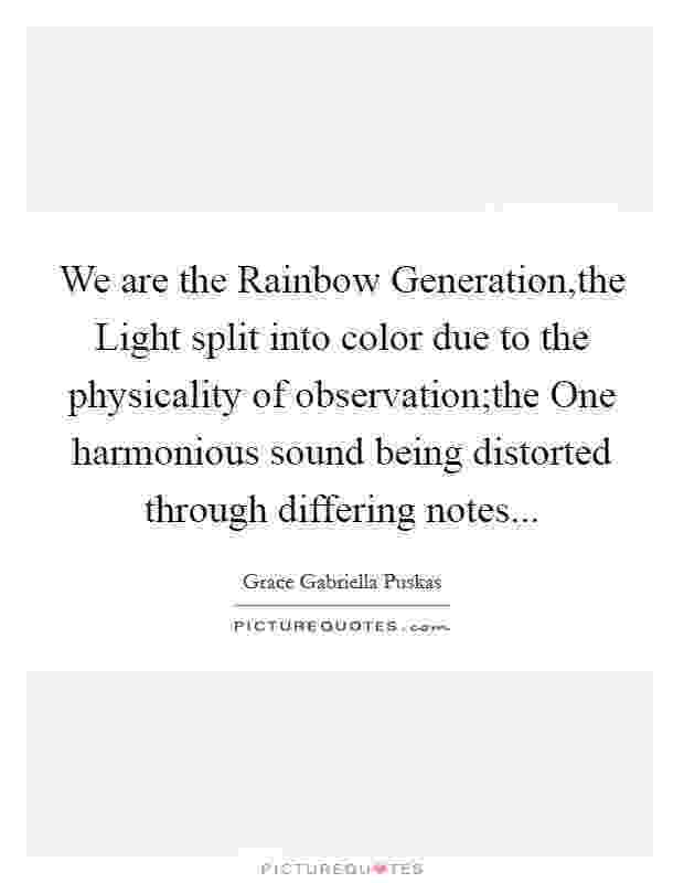 quote about colors of the rainbow if you want the rainbow you gotta put up with the rain quote about rainbow of colors the